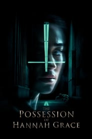 The Possession of Hannah Grace